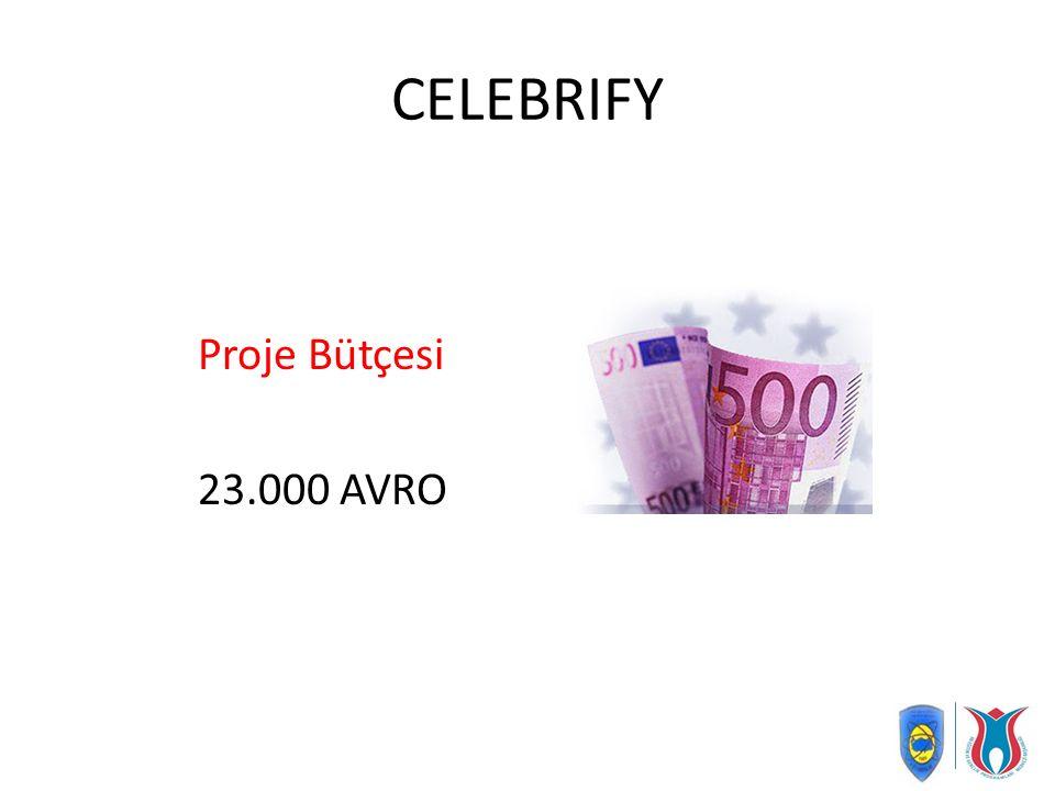 CELEBRIFY Proje Bütçesi 23.000 AVRO