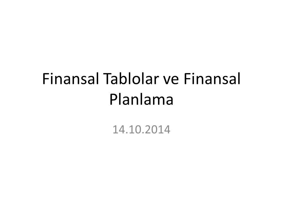 Finansal Tablolar ve Finansal Planlama 14.10.2014