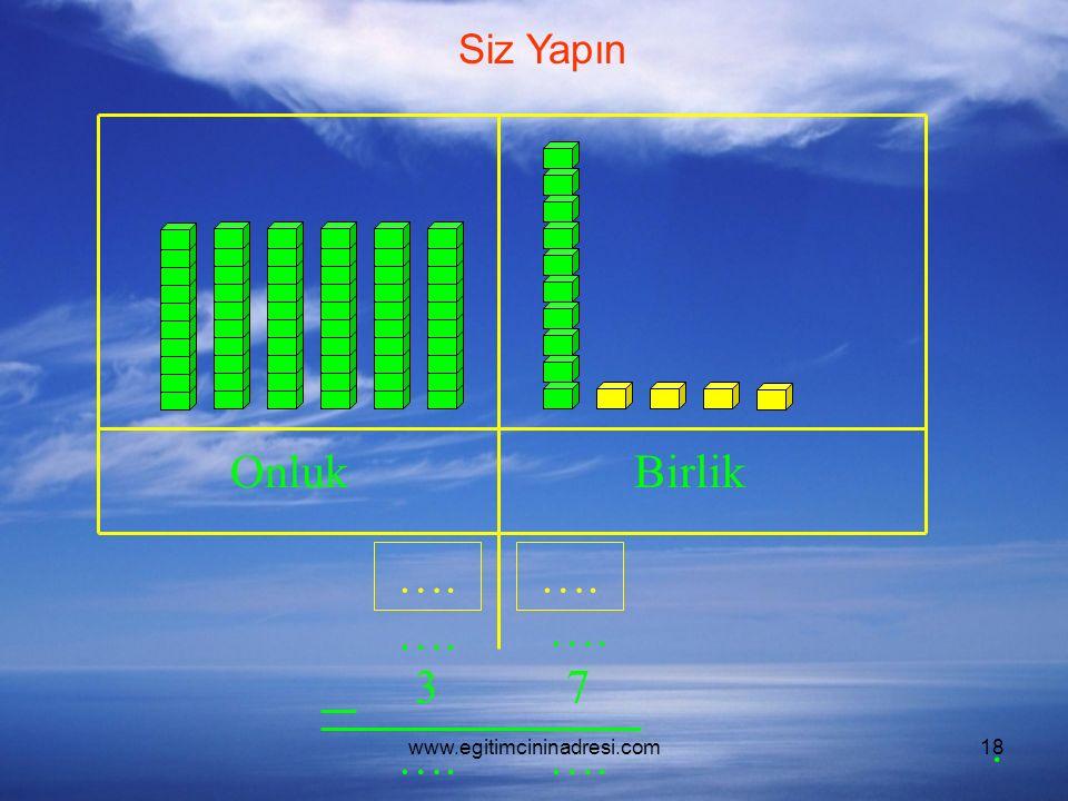 www.egitimcininadresi.com18 OnlukBirlik …. 37. Siz Yapın