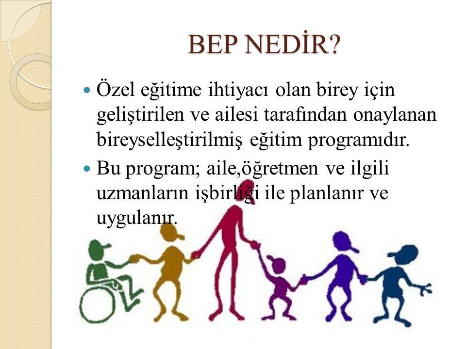 BEP Nasıl Değerlendirilir.
