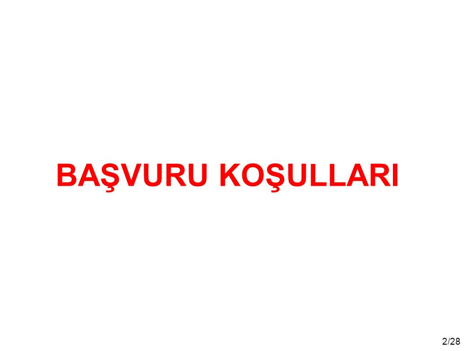 3/28 * Türkiye Cumhuriyeti vatandaşı ve erkek olmak.