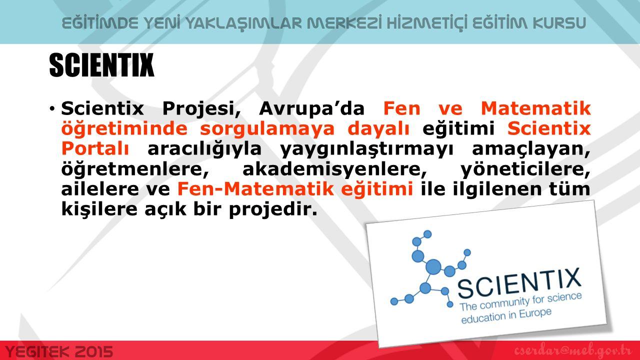 Scientix Projesi, Avrupa'da Fen ve Matematik öğretiminde sorgulamaya dayalı eğitimi Scientix Portalı aracılığıyla yaygınlaştırmayı amaçlayan, öğretmenlere, akademisyenlere, yöneticilere, ailelere ve Fen-Matematik eğitimi ile ilgilenen tüm kişilere açık bir projedir.