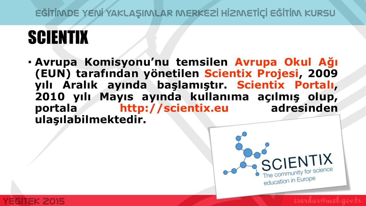 SCIENTIX Avrupa Komisyonu'nu temsilen Avrupa Okul Ağı (EUN) tarafından yönetilen Scientix Projesi, 2009 yılı Aralık ayında başlamıştır.