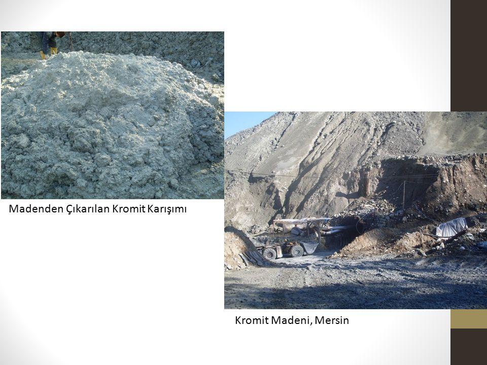 Kromit Madeni, Mersin Madenden Çıkarılan Kromit Karışımı