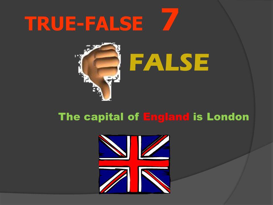 TRUE-FALSE 7 The capital of France is London Aşağıdaki resme göre cümle doğru mu yanlış mı