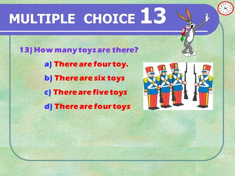 MULTIPLE CHOICE 12 12) Resimdeki cümlelerden hangisi yanlıştır a) b) c) d)