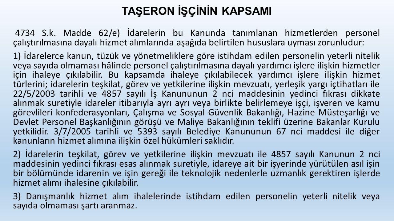 TAŞERON İŞÇİNİN KAPSAMI 4734 S.k.