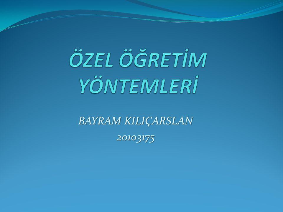 BAYRAM KILIÇARSLAN 20103175