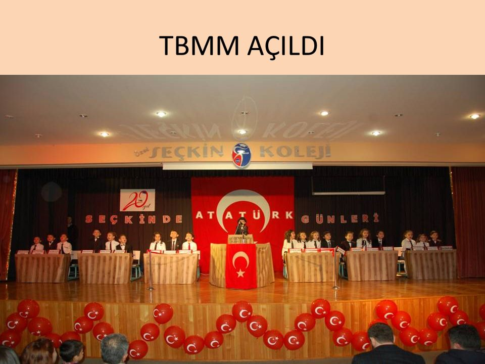 TBMM AÇILDI