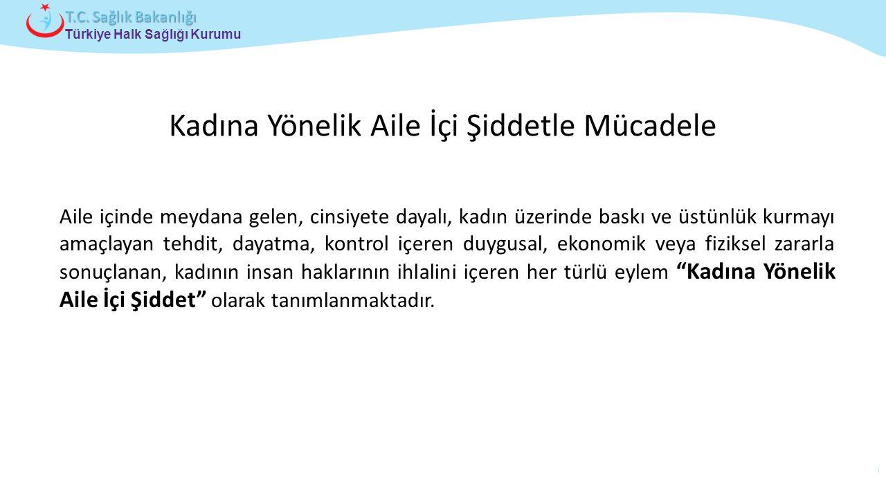 Çocuk ve Ergen Sağlığı Daire Başkanlığı Türkiye Halk Sağlığı Kurumu T.C.