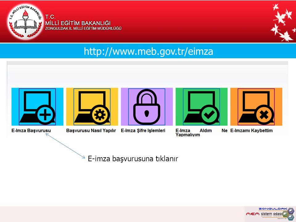http://www.meb.gov.tr/eimza E-imza başvurusuna tıklanır