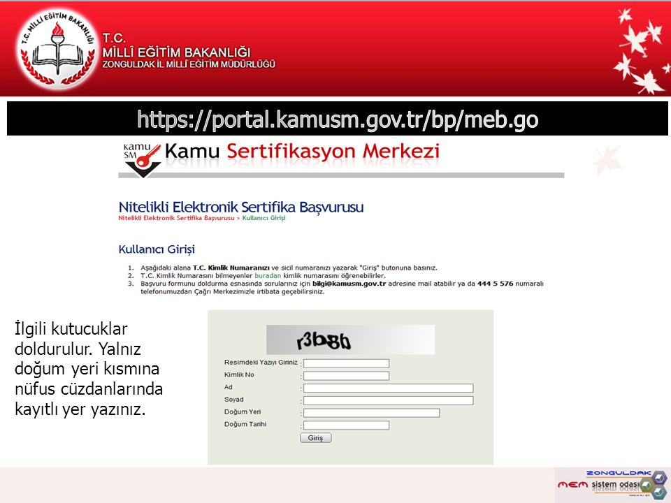 İletişim sevketgunes@meb.gov.tr zonguldakmem@meb.gov.tr ikose@meb.gov.tr 3722536958 /124 -151