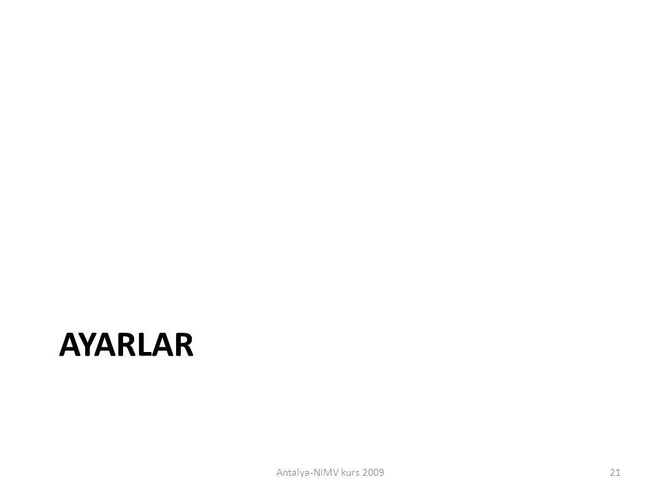 AYARLAR Antalya-NIMV kurs 200921