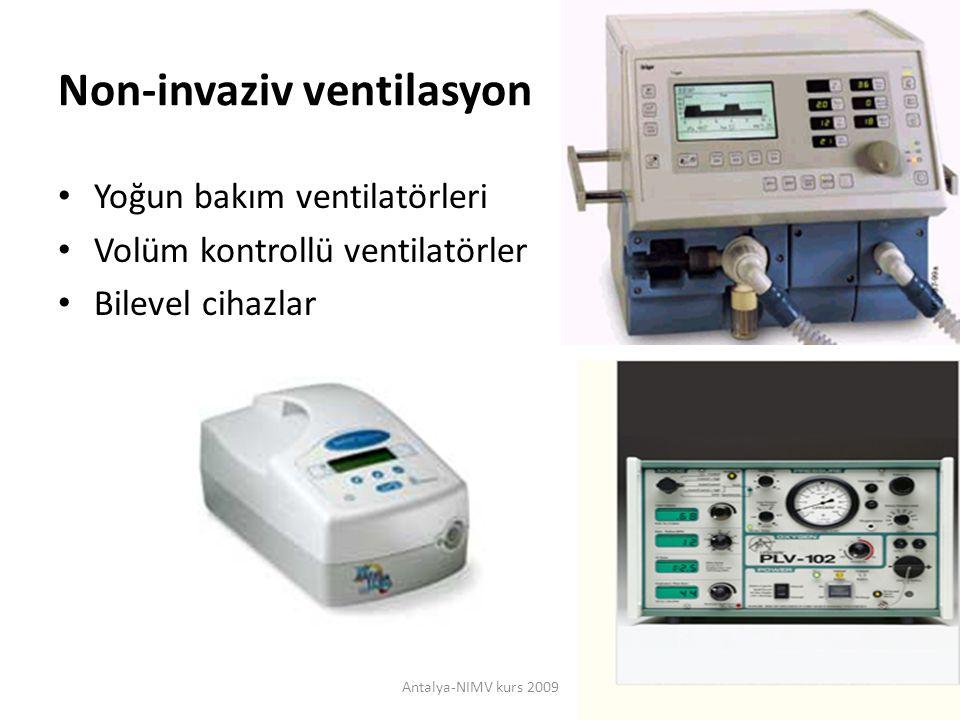 Yoğun bakım ventilatörleri Yoğun bakımda Akut durumlarda NIV'a uyarlanabilir Hava kaçağı Yenileri NIV mod – Hava kaçağı kompanzasyon – İnspirasyon zamanını Geniş mod seçeneği Antalya-NIMV kurs 20096