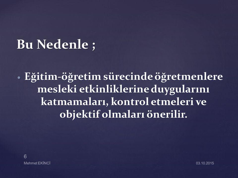 Mehmet EKİNCİ 17 03.10.2015