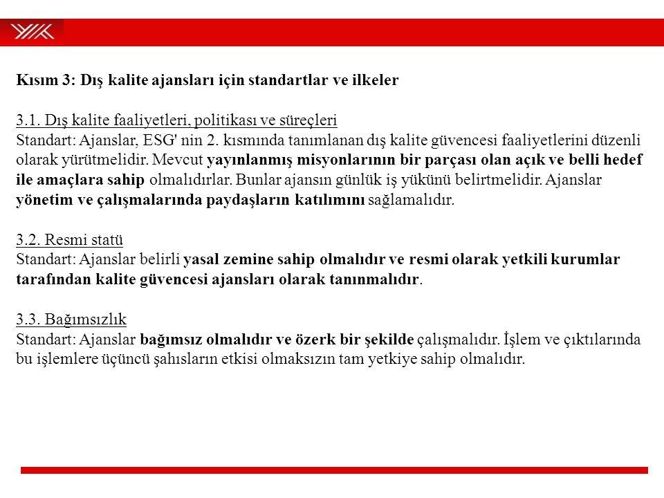 Kısım 3: Dış kalite ajansları için standartlar ve ilkeler 3.1.