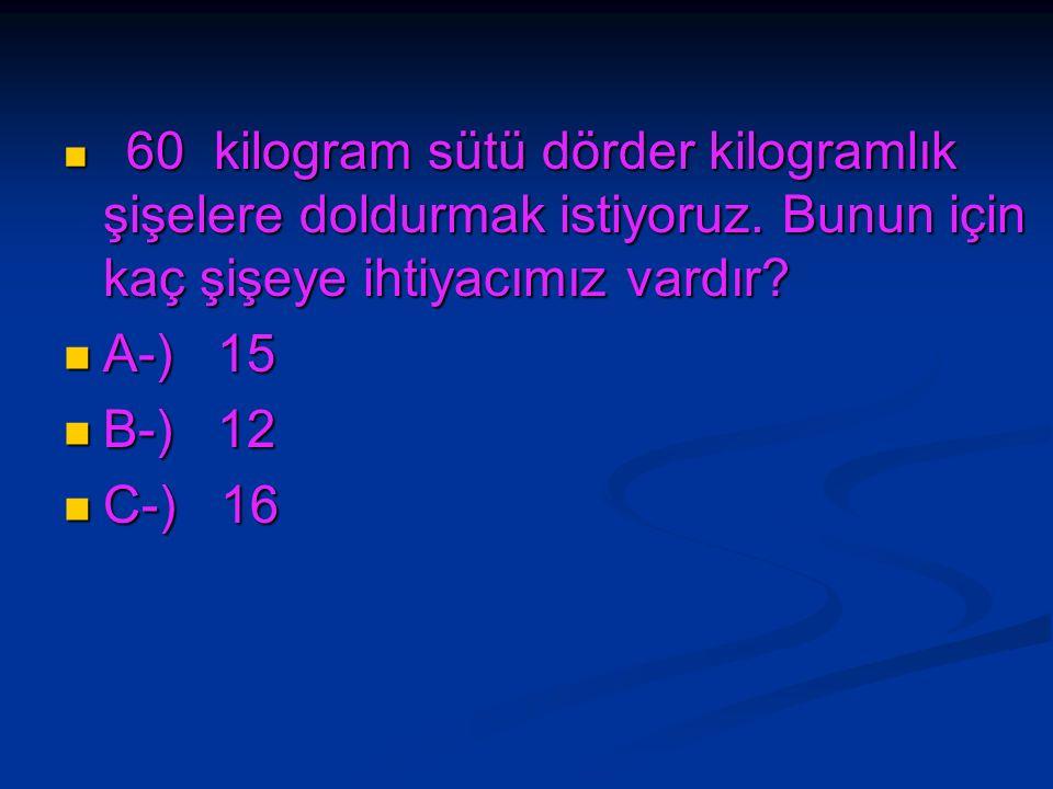 3 kuzu, 3tavşan ve 3 tavuğun ayakları toplamı kaçtır? 3 kuzu, 3tavşan ve 3 tavuğun ayakları toplamı kaçtır? A-) 28 A-) 28 B-) 30 B-) 30 C-) 32 C-) 32