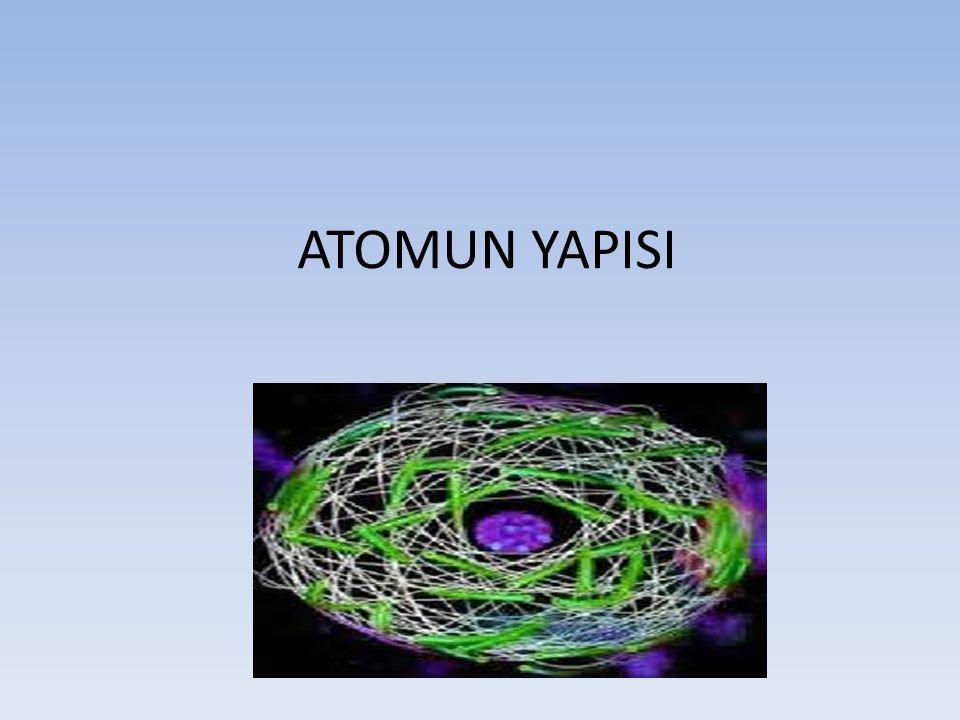 ATOM Elementlerin özelliğini taşıyan, en küçük yapı taşına, atom diyoruz.