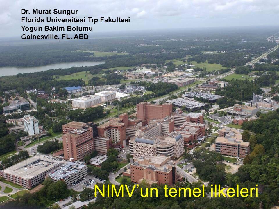 Dr.Murat Sungur Florida Universitesi Tıp Fakultesi Yogun Bakim Bolumu Gainesville, FL.