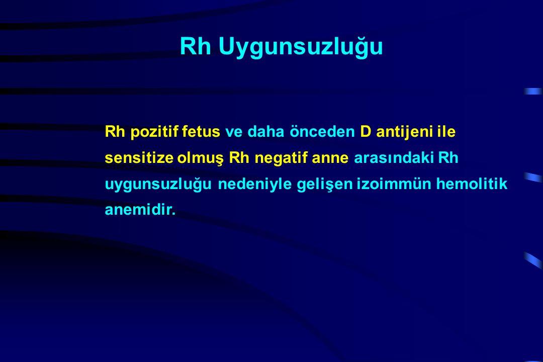 Rh pozitif fetus ve daha önceden D antijeni ile sensitize olmuş Rh negatif anne arasındaki Rh uygunsuzluğu nedeniyle gelişen izoimmün hemolitik anemidir.