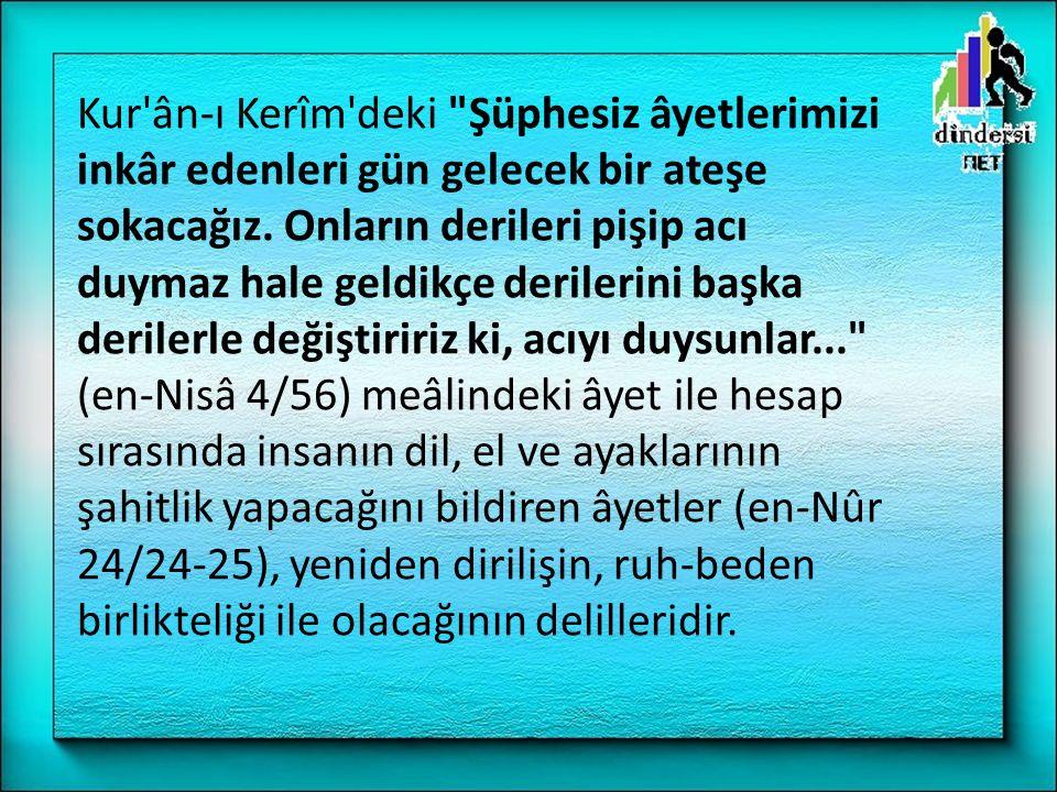 TERİMLER 1- Kabir 2- Sûr 3- Mahşer 4-Sual ve Hesap 5-Mizan 6-Cennet- Cehennem : Ahirete giriş kapısı.