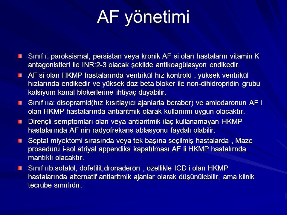 AF yönetimi Sınıf ı: paroksismal, persistan veya kronik AF si olan hastaların vitamin K antagonistleri ile INR:2-3 olacak şekilde antikoagülasyon endi