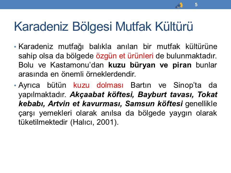 Güney Doğu Anadolu Bölgesi'nde Coğrafi İşaretler Siirt Büryan Kebabı Siirt Perde Pilavı Şanlıurfa Biberi Şanlıurfa Çiğköfte 66