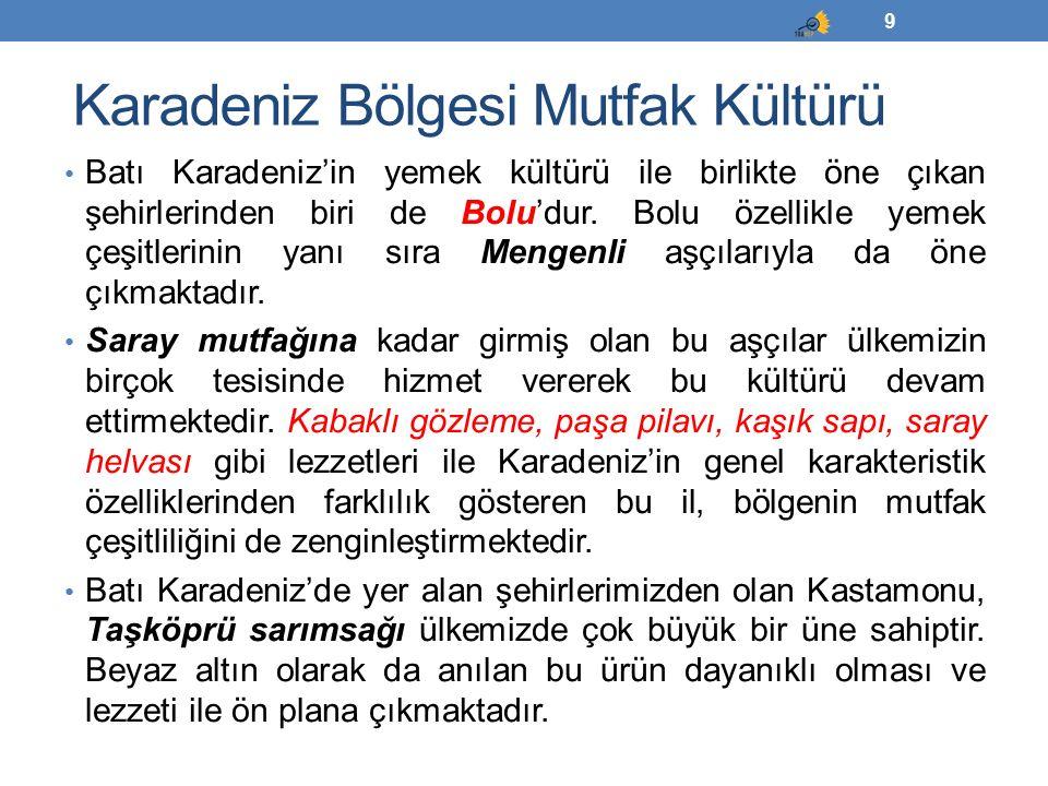 60 YÖRESEL MUTFAKLAR Serkan ŞENGÜL Güney Doğu Anadolu Bölgesi Mutfak Kültürü ve Yöresel Yemekleri-2.6