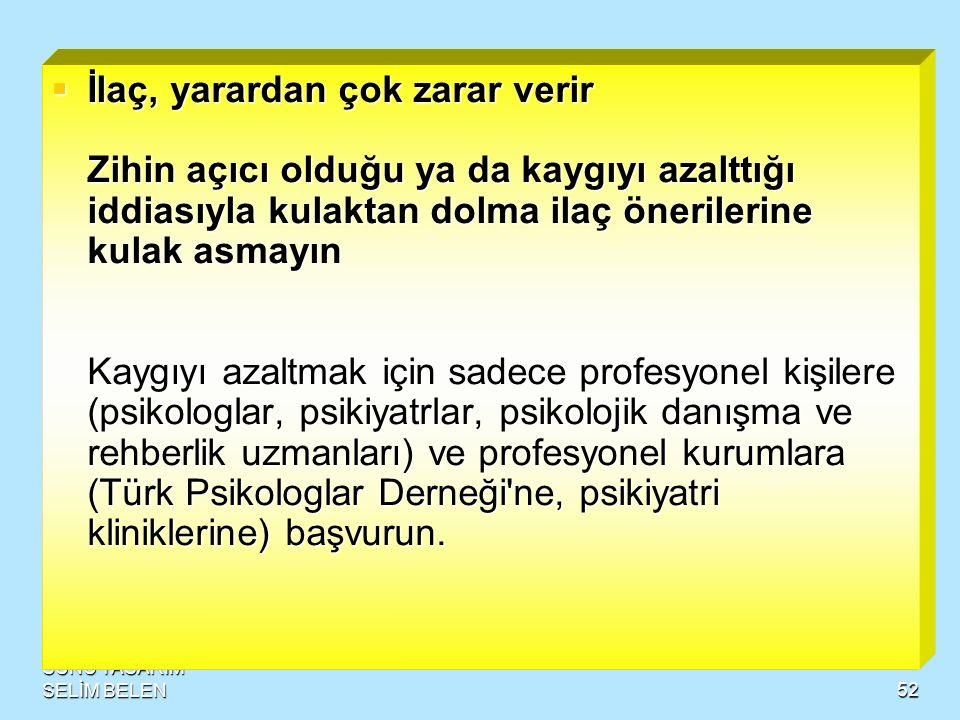SUNU TASARIM SELİM BELEN51  Bilginizi kullanın  ·