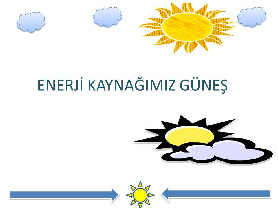 GÜNEŞ Güneş, merkezinde meydana gelen patlamalar sonucunda büyük miktarlarda enerji üretir.