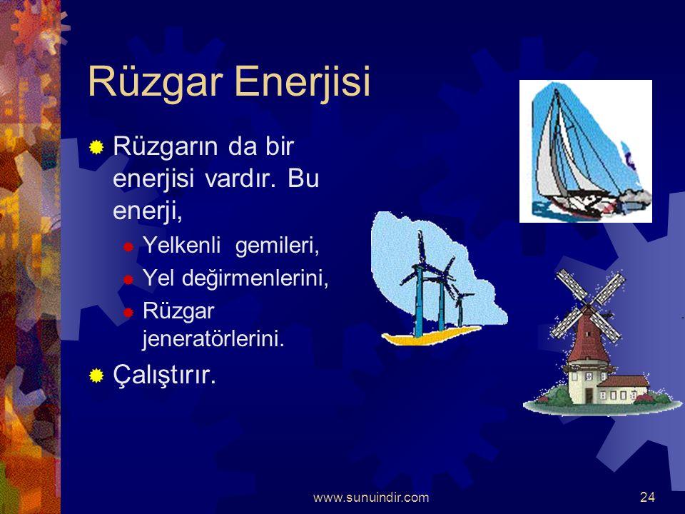 www.sunuindir.com23  Ulaşımda, suyun kaldırma kuvvetinden yararlanılarak.  Gemiler,  Kayıklar,  Yelkenliler vb. Suda yüzdürülmektedir.
