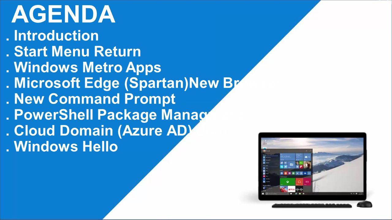 AGENDA.Multiple Desktop. Continum. Windows 10 Upgrade.