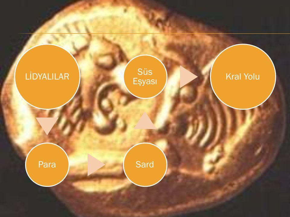 LİDYALILAR ParaSard Süs Eşyası Kral Yolu