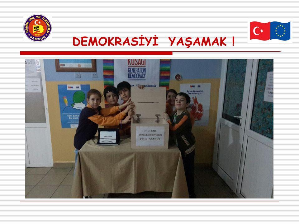DEMOKRASİYİ YAŞAMAK !