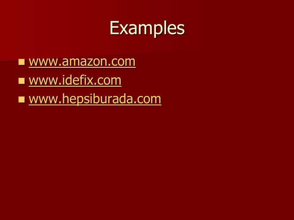 Examples www.amazon.com www.amazon.com www.amazon.com www.idefix.com www.idefix.com www.idefix.com www.hepsiburada.com www.hepsiburada.com www.hepsiburada.com