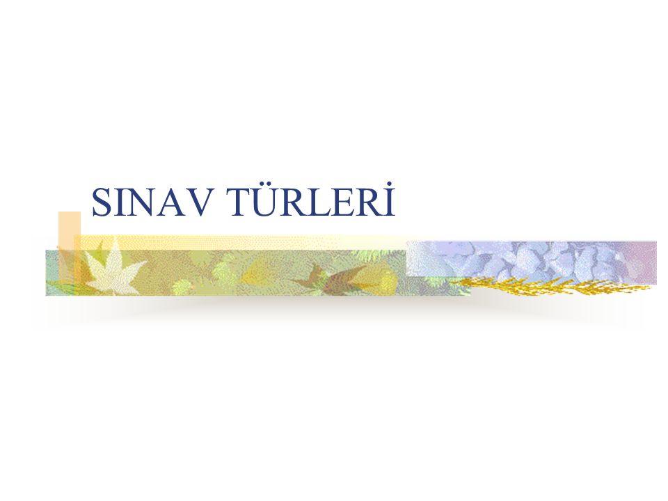SINAV TÜRLERİ