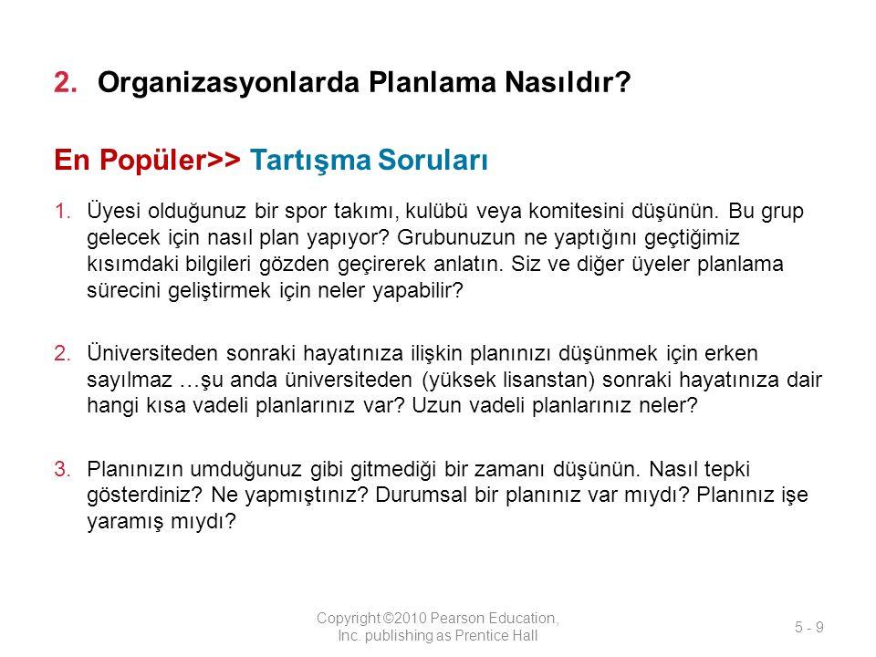 2.Organizasyonlarda Planlama Nasıldır.