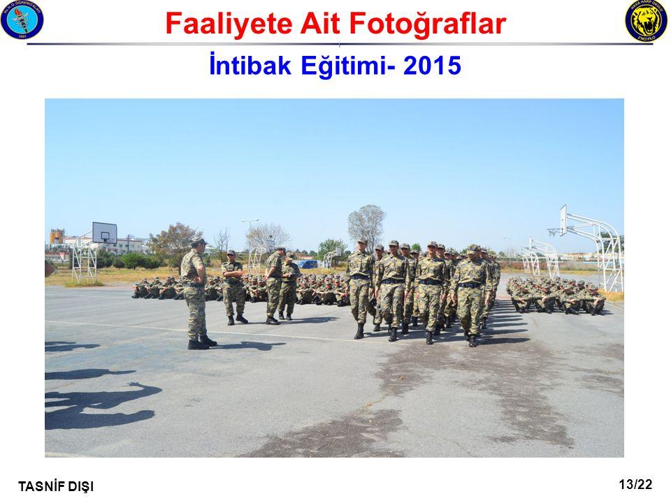 13/22 TASNİF DIŞI Faaliyete Ait Fotoğraflar I İntibak Eğitimi- 2015