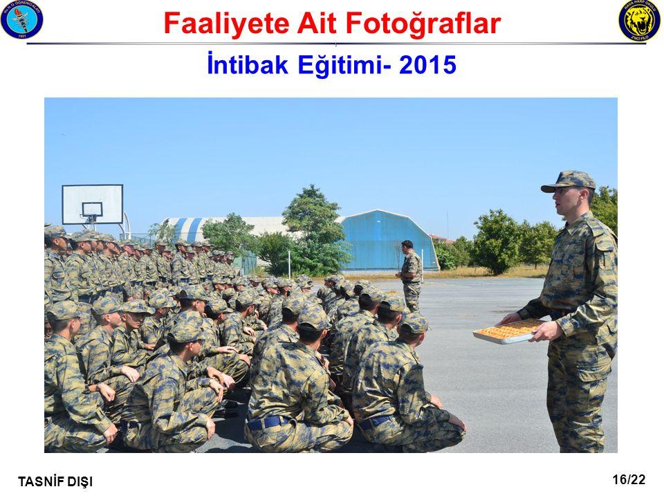 16/22 TASNİF DIŞI Faaliyete Ait Fotoğraflar I İntibak Eğitimi- 2015