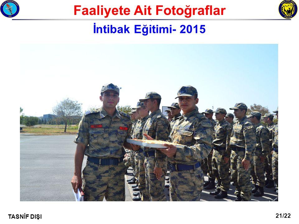 21/22 TASNİF DIŞI Faaliyete Ait Fotoğraflar I İntibak Eğitimi- 2015