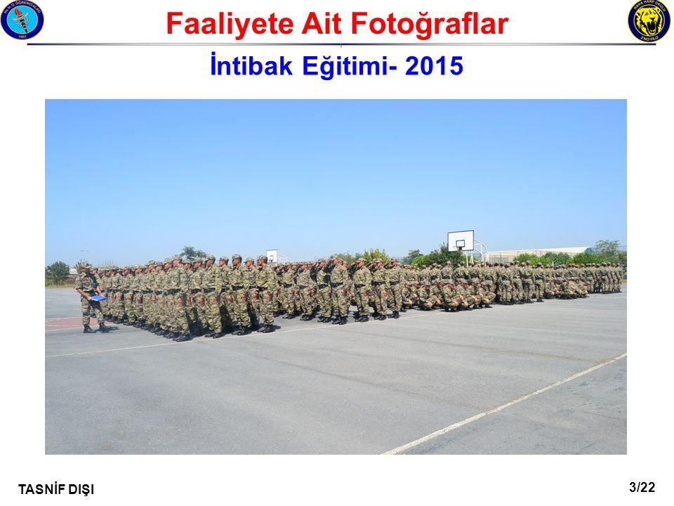 14/22 TASNİF DIŞI Faaliyete Ait Fotoğraflar I İntibak Eğitimi- 2015