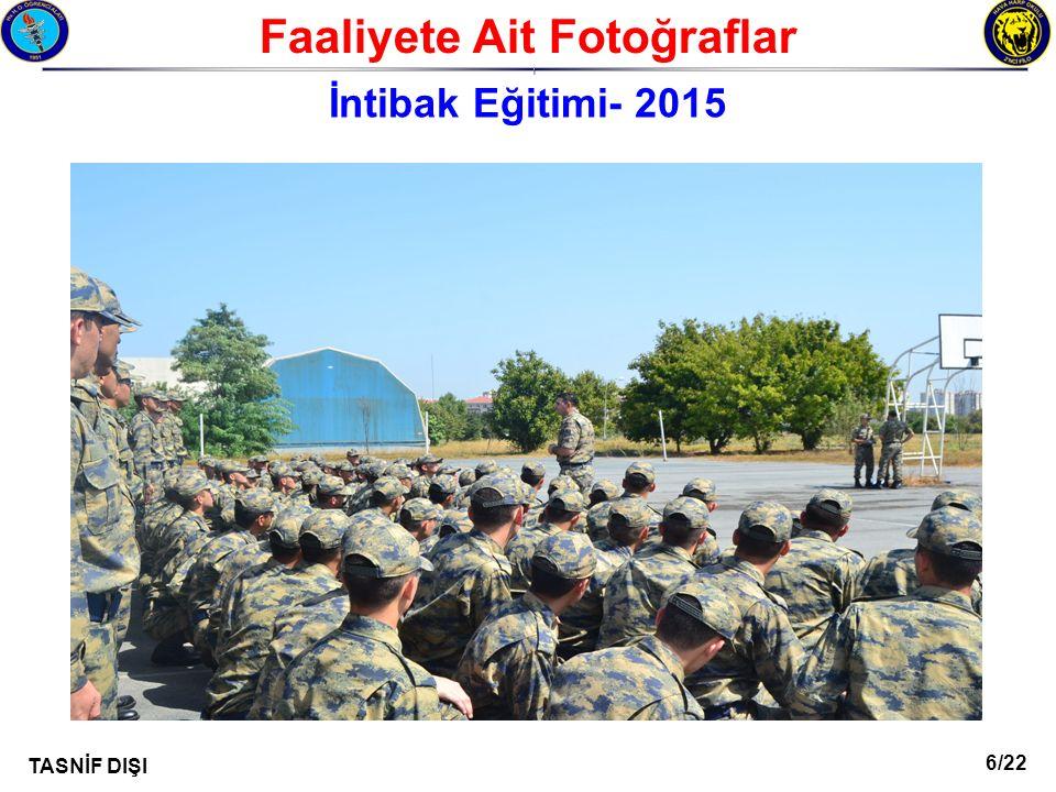 17/22 TASNİF DIŞI Faaliyete Ait Fotoğraflar I İntibak Eğitimi- 2015