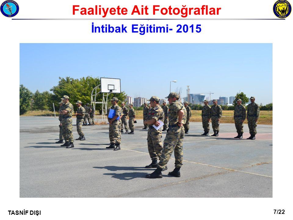 7/22 TASNİF DIŞI Faaliyete Ait Fotoğraflar I İntibak Eğitimi- 2015