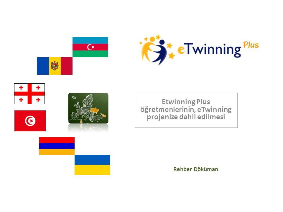 Etwinning Plus öğretmenlerinin, eTwinning projenize dahil edilmesi Rehber Döküman