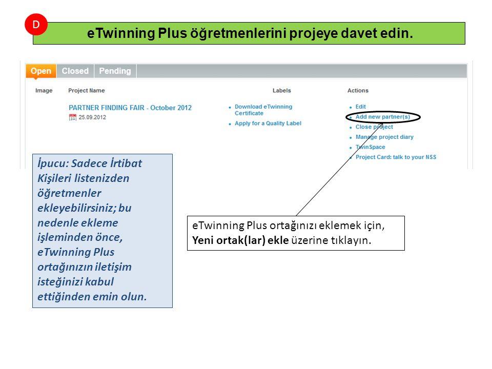 eTwinning Plus ortağınızı eklemek için, Yeni ortak(lar) ekle üzerine tıklayın.