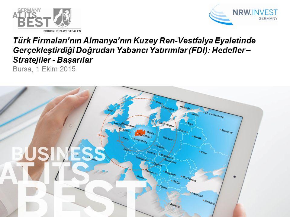1 Türk Firmaları'nın Almanya'nın Kuzey Ren-Vestfalya Eyaletinde Gerçekleştirdiği Doğrudan Yabancı Yatırımlar (FDI): Hedefler – Stratejiler – Başarılar