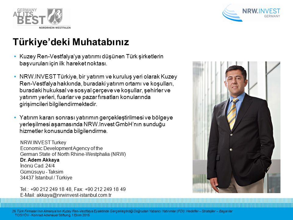 26 Türk Firmaları'nın Almanya'nın Kuzey Ren-Vestfalya Eyaletinde Gerçekleştirdiği Doğrudan Yabancı Yatırımlar (FDI): Hedefler – Stratejiler – Başarıla