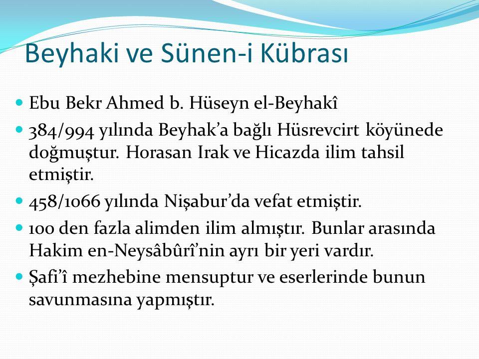 Beyhaki ve Sünen-i Kübrası Ebu Bekr Ahmed b.
