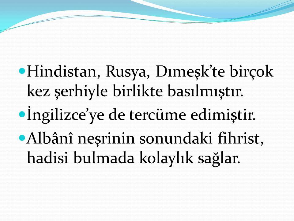 Hindistan, Rusya, Dımeşk'te birçok kez şerhiyle birlikte basılmıştır.