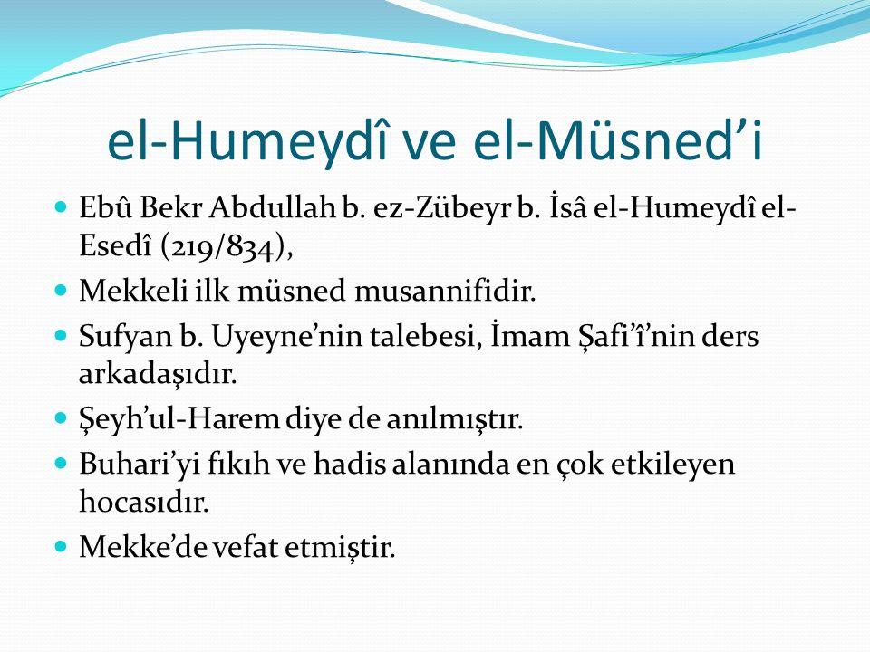 el-Humeydî ve el-Müsned'i Ebû Bekr Abdullah b.ez-Zübeyr b.